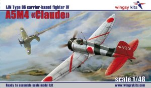 WINGSY KITS D5-02 - 1:48 A5M4 Claude  IJN Type 96 carrier-based fighter IV