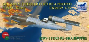 BRONCO CB 35059 - 1:35 V-1 Fi103 Re 4 Piloted Flying Bomb