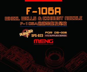 MENG MODEL SPS023 - 1:72 F-106A Wheel Wells & Exhaust Nozzle