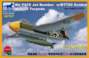 BRONCO GB 7007 - 1:72 Blohm & Voss BV P178 w/ BT700 Guided Missile Torpedo