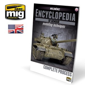 AMMO MIG 6155 - Encyclopedia of Armour Modelling Techniques Vol.6 - Complete Process