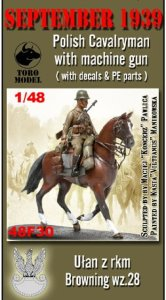 TORO MODEL 48F30 - 1:48 September 1939 Polish Cavalryman with machine gun
