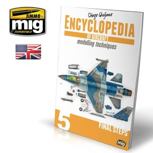 AMMO MIG 6054 - Encyclopedia of Aircraft Modelling Techniques - Vol 5 Final Steps