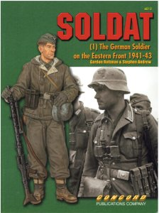 CONCORD 6512 - Soldat (1) The German Soldier nn the Eastern Front 1941-43