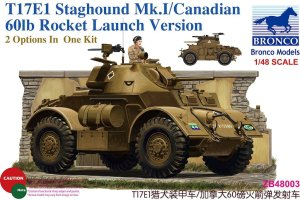BRONCO ZB 48003 - 1:48 T17E1 Staghound Mk.I Late production w/ 60lb rocket launcher